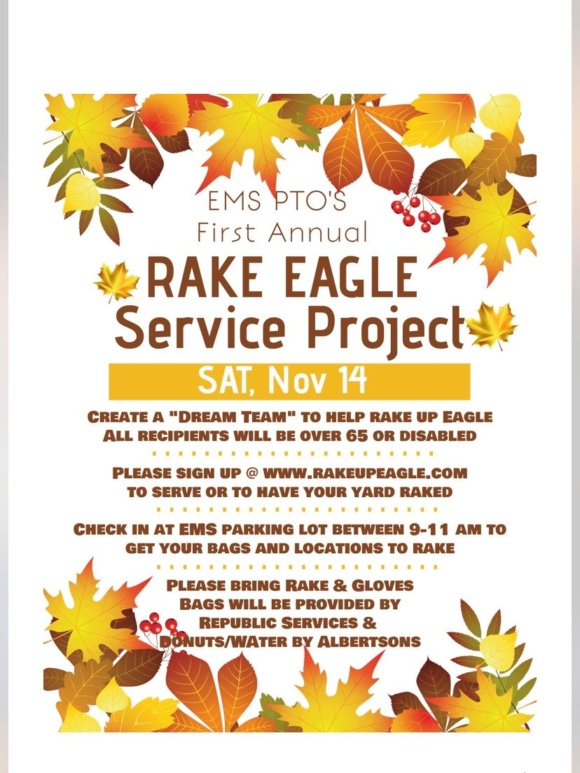 "image says ""Rake Eagle Service Project Saturday November 24, 2020"""